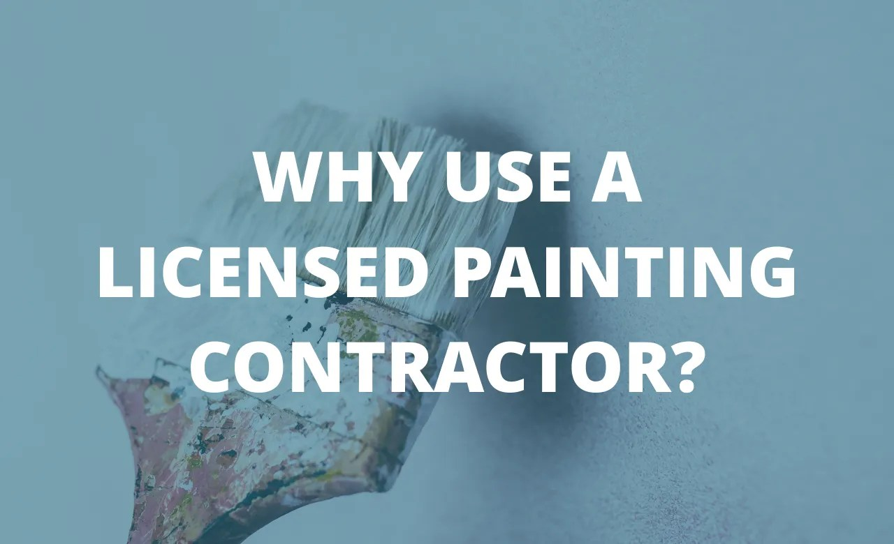 Incroyable The Importance Of Using Reputable Licensed Professional Painters U0026  Contractors