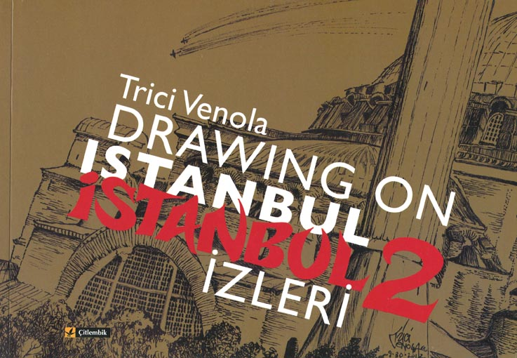The Drawing On Istanbul Project (1/6)