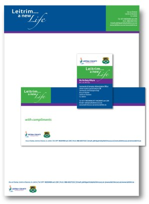 Stationery design and print, New Life in leitrim Campaign, Leitrim County Council