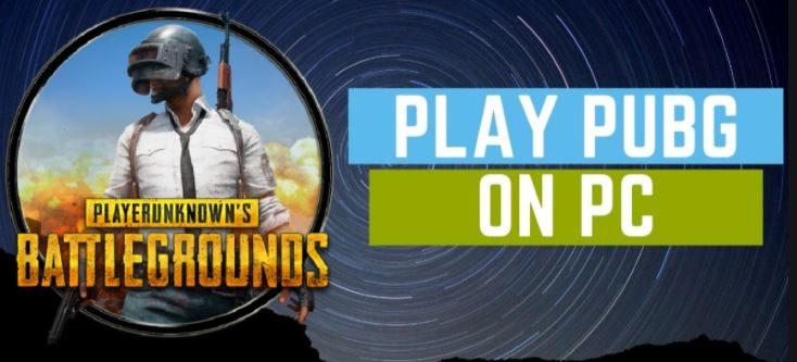 play PUBG mobile on your PC