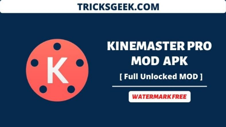 Download kinemaster mod apk 2020