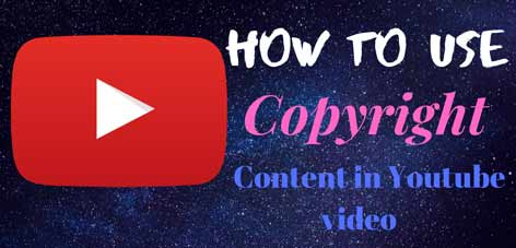 how to use copyright content in youtube video