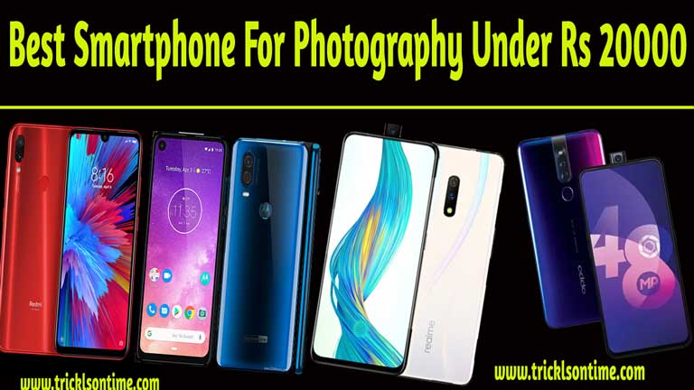 Best Smartphone For Photography Under Rs 20000