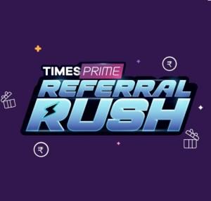 Times Prime Refer Earn Offer