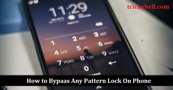 Bypass any Pattern Lock on Phone
