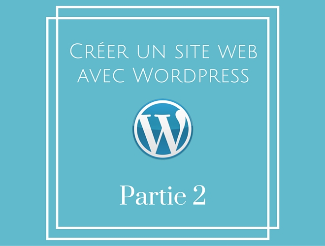 Creer un site avec WordPress