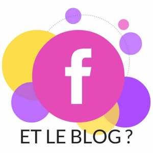 Facebook et le blog – Coulisses du blog n°4