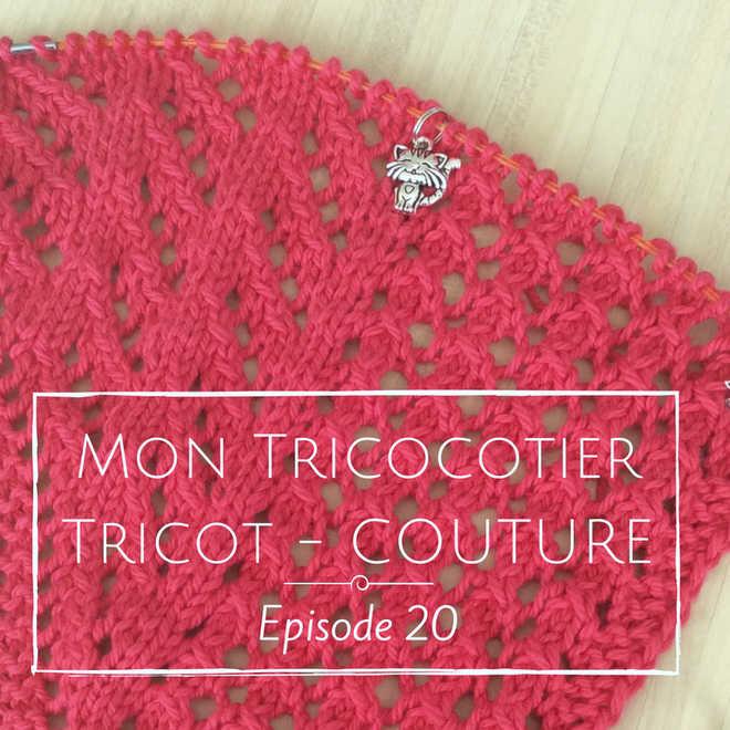 Un chouette KAL, du tricot plaisir et de la couture – Épisode 20