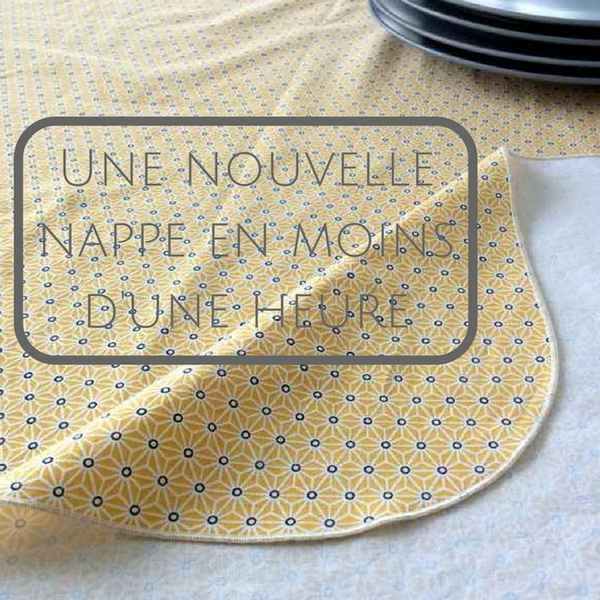 une nouvelle nappe en moins d'une heure