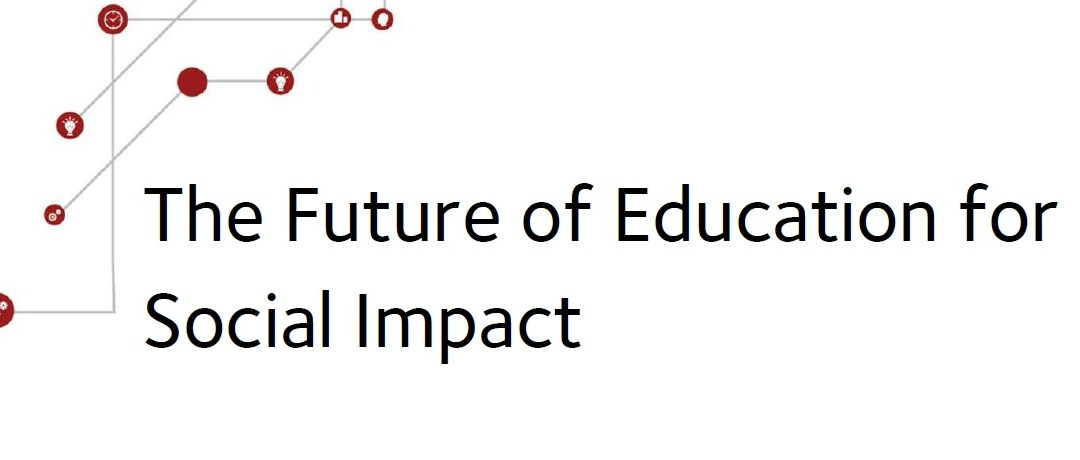 Report from Skoll Forum 2017: The Future of Education for Social Impact