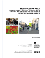 Cover of Metropolitan Area Transportation Planning for Healthy Communities