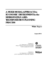 Cover of A Multi-Modal Approach to Economic Development in the Metropolitan Area Transportation Planning Process