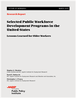 Cover of Selected Public Workforce Development Programs in the United States: Lessons Learned for Older Workers