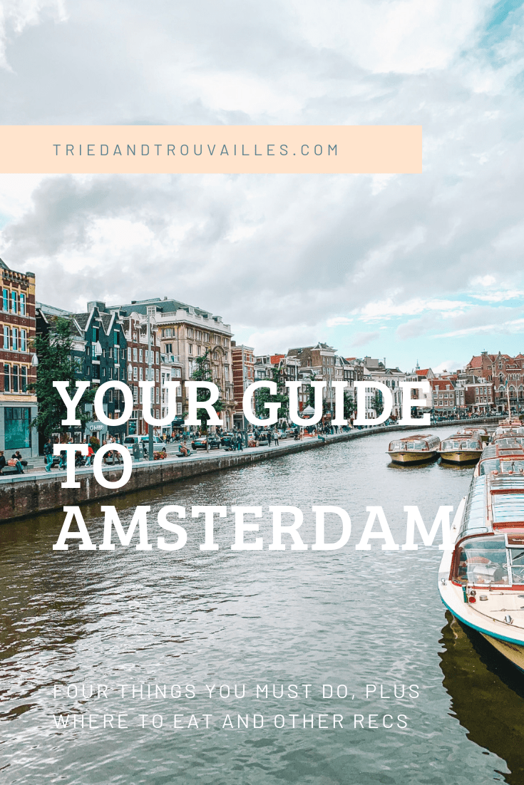 triedandtrouvailles.com  - Things to Do in Amsterdam