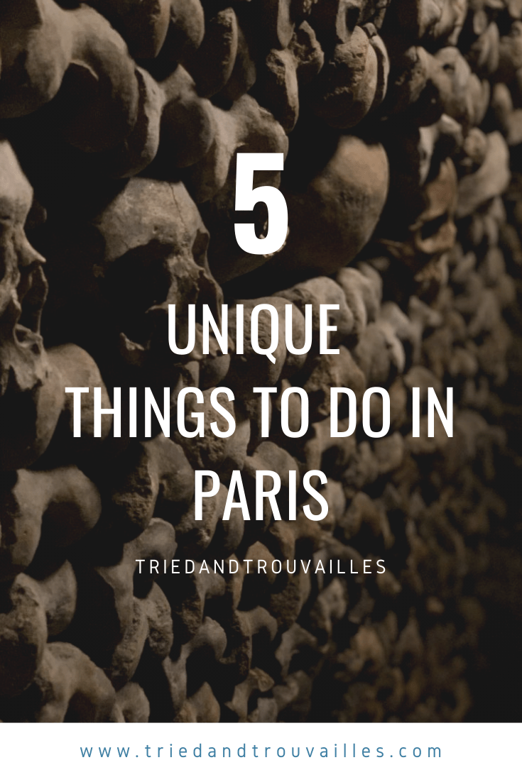 Paris 2 - Five Unique Things to Do in Paris