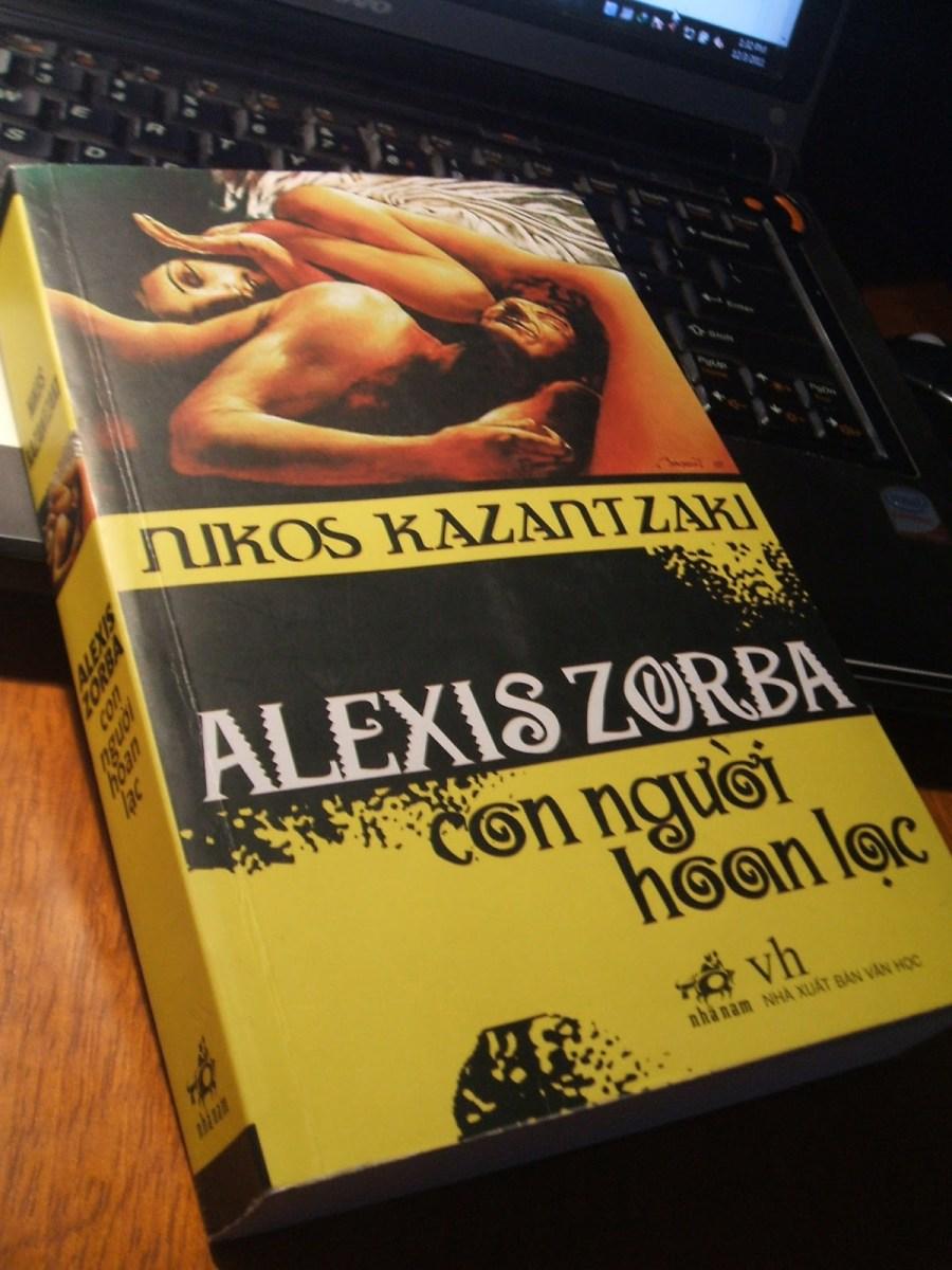 Alexis Zorba - Con người hoan lạc - Một gã không bao giờ đi tìm kiếm ý nghĩa cuộc sống