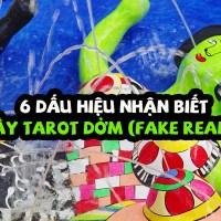 6 dấu hiệu nhận biết thầy Tarot dởm (Fake Reader)