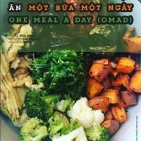 [THĐP Translation] Những lợi ích của việc ăn một ngày một bữa  - One Meal A Day (OMAD)