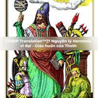 [THĐP Translation™] 7 nguyên lý Hermetic vĩ đại - Giáo huấn của Thoth