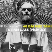 [THĐP Exclusive™] 48 bài học tâm linh từ Ram Dass (Phần 3/3)