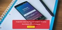 Penghasilan Jutaan Rupiah Lewat Instagram Marketing dan Kunci Sukses Jualan di Instagram