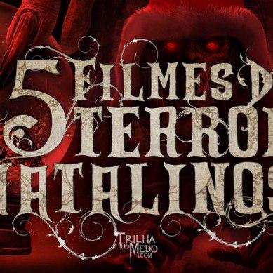 15 Filmes de terror natalinos para causar pesadelos no seu natal