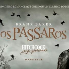PÁSSAROS | Mais um livro que deu origem a um grande clássico de Alfred Hitchcock chega ao Brasil