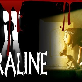 [Eu Te Conto] O Terror de Coraline e o Mundo Secreto: Creepypasta