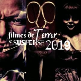 Lista completa com os Filmes de Terror e Suspense que estreiam em 2019