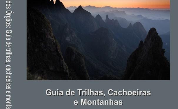 Parque Nacional da Serra dos Orgão comemora 70 anos e ganha guia