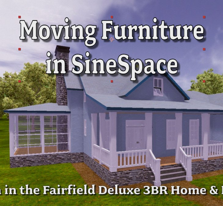 Moving Furniture in SineSpace