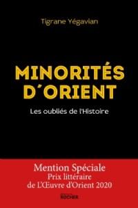 Tigrane Yégavian - Minorités d'Orient