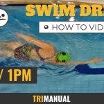 Swim Video: 11am 1pm Drill