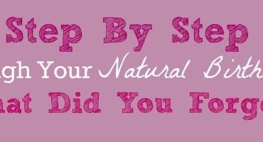 what should my birth plan include a walkthrough for natural birth natural csection