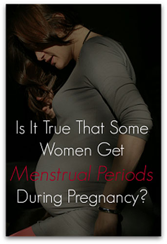 Menstrual bleeding during pregnancy