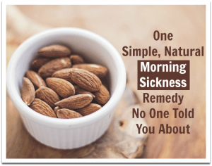 One simple, natural, effective morning sickness remedy no one told you about.