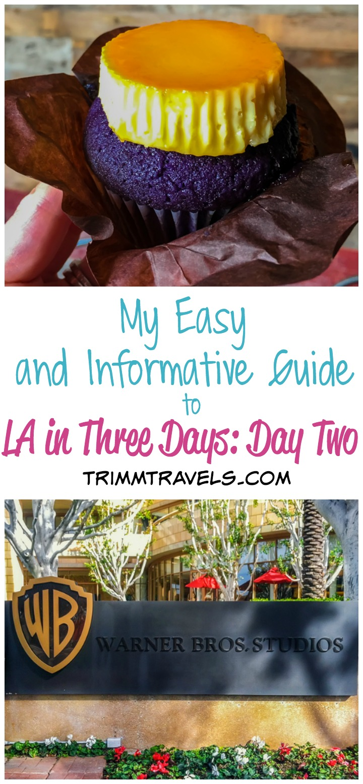 my easy and informative guide to LA in three days day two title photo with ube leche flan cupcake and warner brothers studios