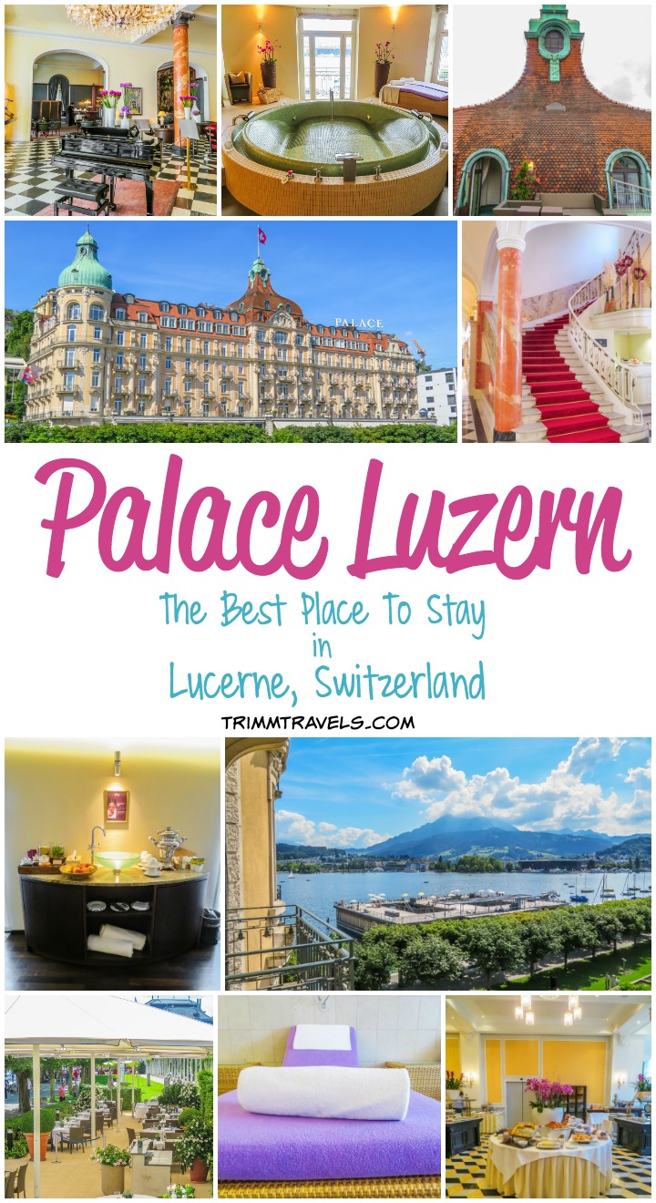 Palace Luzern Best Place To Stay In Lucerne Switzerland Title