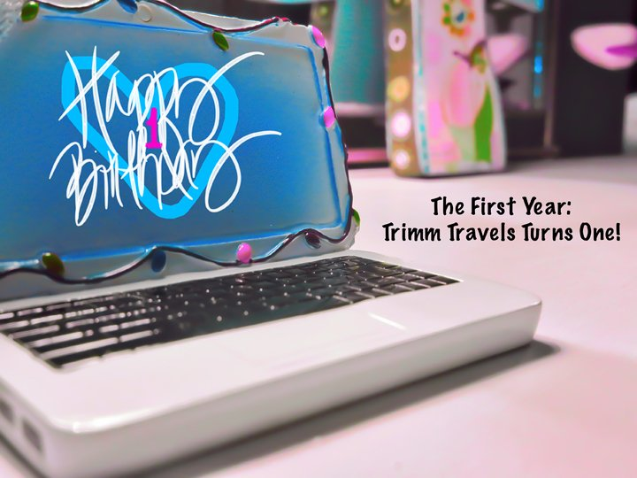 Trimm Travels First Year Birthday Blogversary