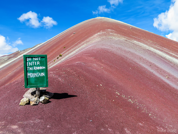 """Do Not Enter The Rainbow Mountain"" sign"