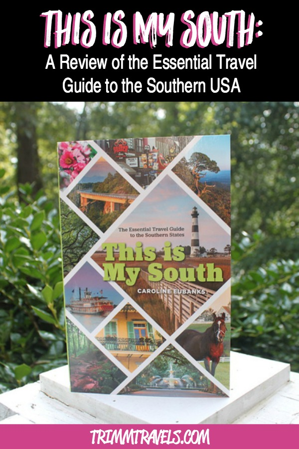 Heading to the Southern United States? Find out why This Is My South is the perfect travel guide for the first-time visitor and native Southerners too! #thisismysouth #travelguide #travelbook #southern #south #usa #books #guides #travel #destinations #bookreview #productreview