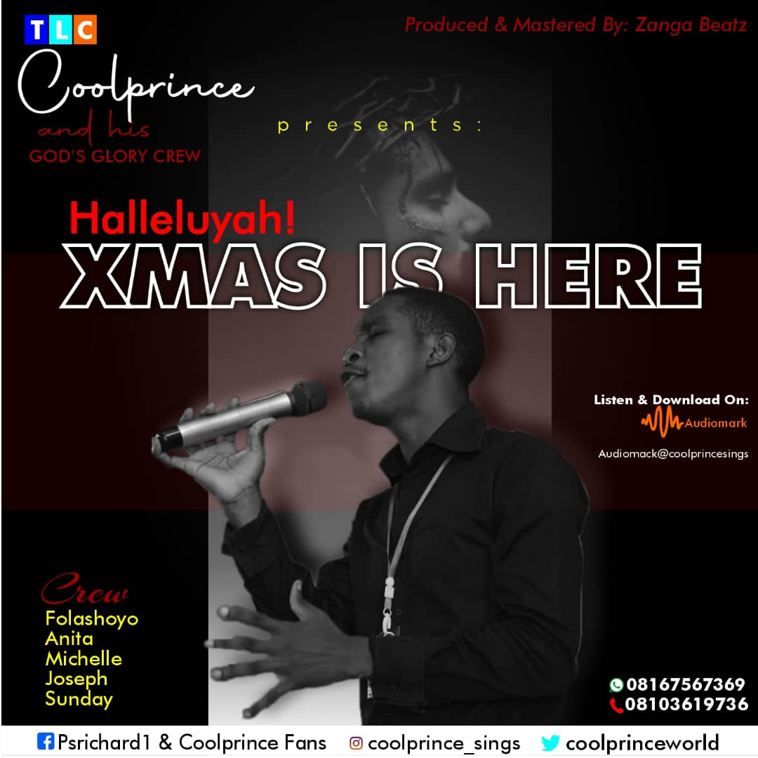"""New Music:- """"Hallelujah Xmas is Here"""" By Coolprince 1"""