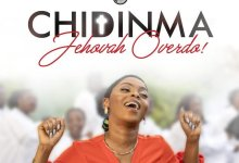 "(Audio + Video) ""Jehovah Overdo"" By Chidinma(free video download) 