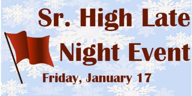 Sr. High Late Night Event