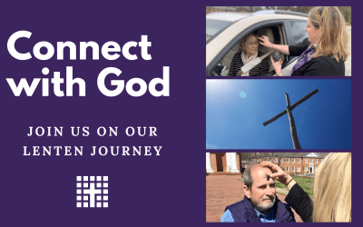 Connect with God During Lent