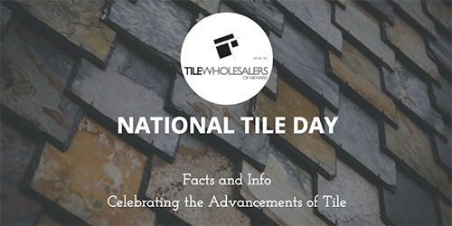 Tile Wholesalers of Newark National Tile Day