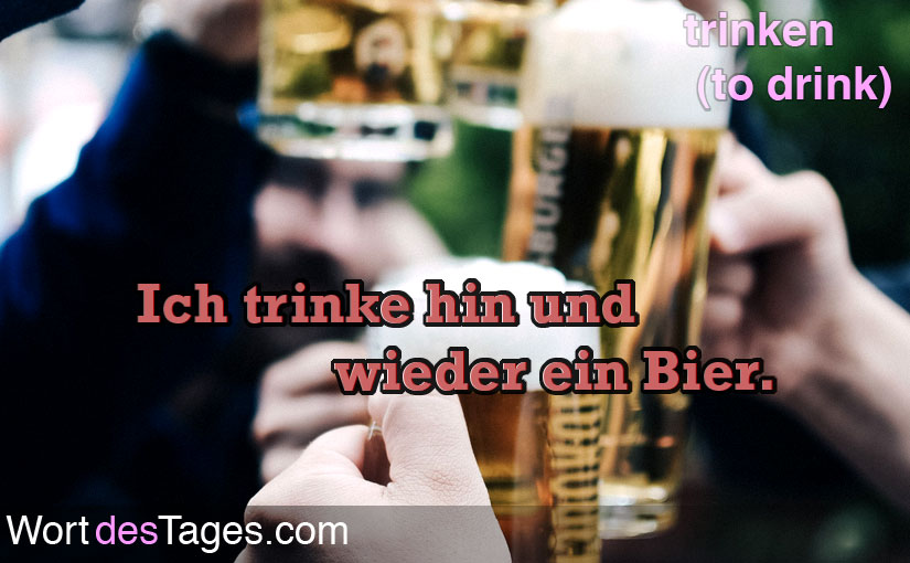 Ich trinke hin und wieder ein Bier.