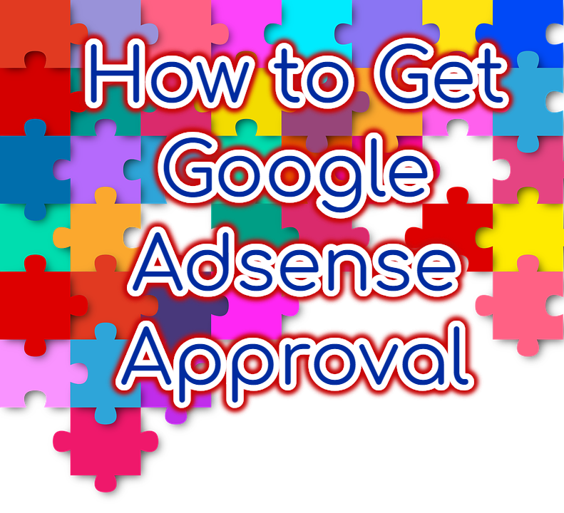 how to get google ad sense approval