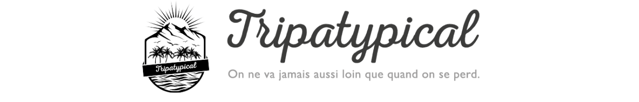 Tripatypical – Blog voyages