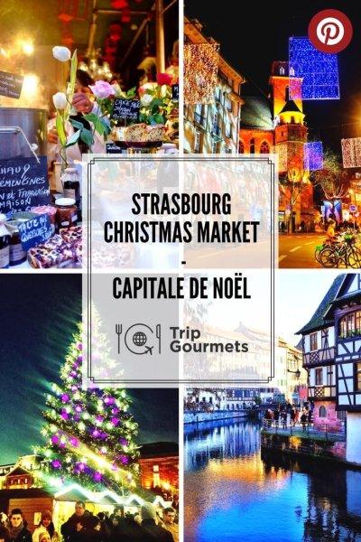 Strasbourg Christmas market trip gourmets Pinterest
